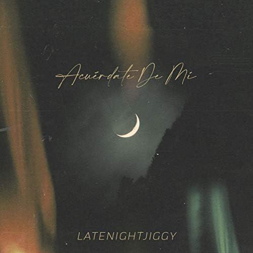 Latenightjiggy