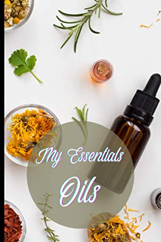 My Essentials oils: 100 pages, format 6