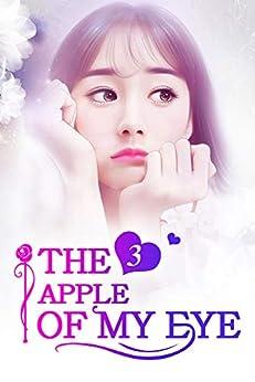 The Apple of My Eye 3: Suspicion (The Apple of My Eye Series) by [Mobo Reader, Rabbit Rabbit, Ludmila Lyu]