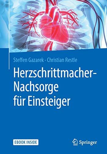 Herzschrittmacher-Nachsorge für Einsteiger