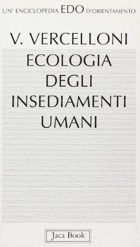 Ecologia degli insediamenti umani (Edo. Un'enciclopedia di Orientamento)