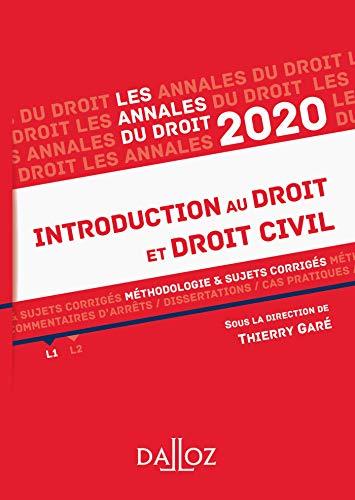 Annales Introduction au droit et droit civil 2020: Méthodologie & sujets corrigés