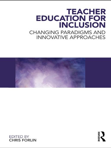 Teacher Education for Inclusion: Changing Paradigms and Innovative Approaches (English Edition)