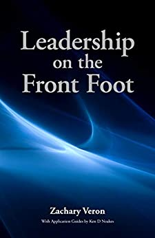 Leadership on the Front Foot by [Zachary Veron]