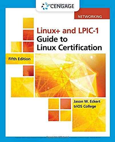 Compare Textbook Prices for Linux+ and LPIC-1 Guide to Linux Certification MindTap Course List 5 Edition ISBN 9781337569798 by Eckert, Jason