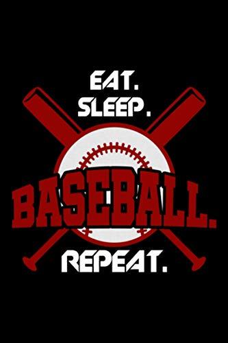 Eat Sleep Baseball Repeat: A5 Liniertes Notizbuch auf 120 Seiten - Baseball Softball Notizheft | Geschenkidee für Baseballspieler, Baseball Spieler, Baseball Vereine und Mannschaften