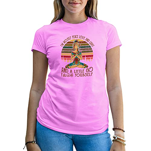 B&S Boutique Namaste Yoga I'm Peace Love and Light Little Go Fuck Camiseta Rosa para Mujer Size S