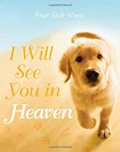 I Will See You In Heaven