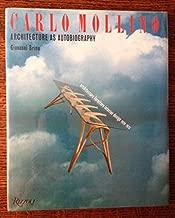 Carlo Mollino : Architecture as Autobiography Architecture furniture interior design 1928-1973