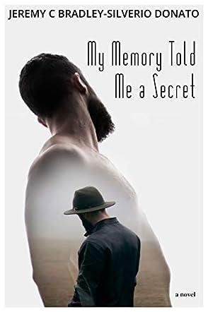 My Memory Told Me a Secret