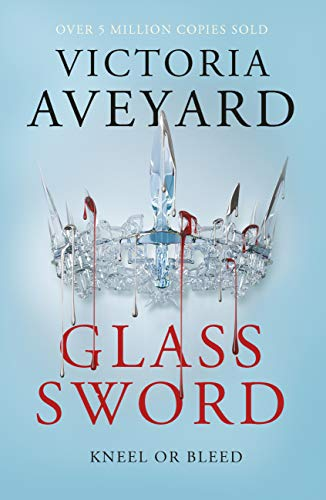 Glass Sword: Red Queen Book 2 (English Edition)