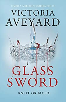 Glass Sword: Red Queen Book 2 by [Victoria Aveyard]