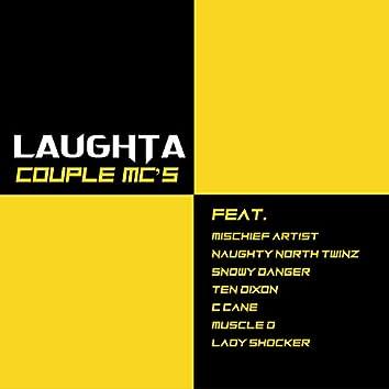 Couple MC's (feat. Mischief Artist, Naughty North Twinz, Snowy Danger, Ten Dixon, C Cane, Muscle D & Lady Shocker)