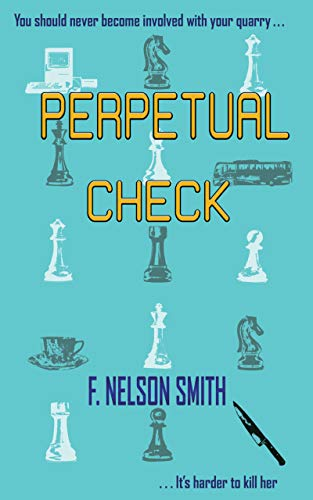 Perpetual Check by [F.  Nelson Smith]