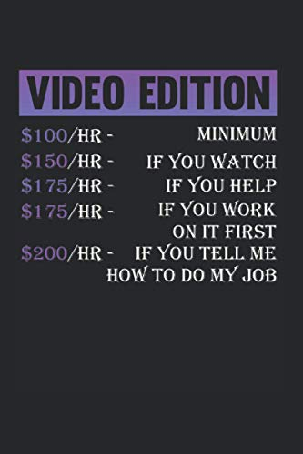 Video Editor Hourly Rate: Video Editor Notebook Video Editing Jounal (Blank Lined Notebook, 120 Pages, 6  x 9 )