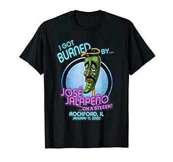 Jose Jalapeno On A Stick Rockford IL T-Shirt