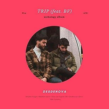 Trip (feat. BV)