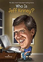 By Patrick KinneyWho Is Jeff Kinney? (Who Was...?)[Paperback] September 8, 2015