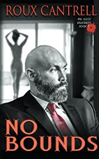 No bounds (The big easy murder series) (Volume 1)