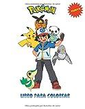 Pokemon Libro Para Colorear: Libros colorear niños Pokemon (no oficial)
