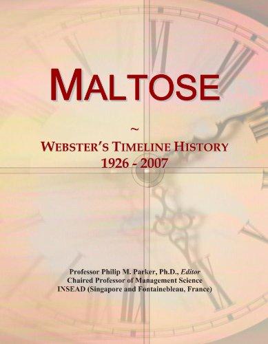 Maltose: Webster's Timeline History, 1926 - 2007