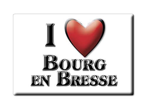 Enjoymagnets BOURG en BRESSE (1) Souvenir Aimant DE FRIGO France Auvergne IDÉE DE Cadeau Magnets Je Aime