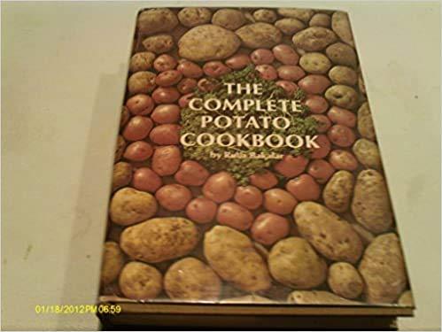 The Complete Potato Cookbook