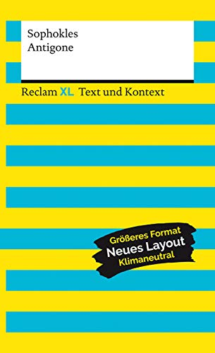 Antigone. Textausgabe mit Kommentar und Materialien: Reclam XL – Text und Kontext