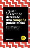 ¿Quién se esconde detrás de una campaña publicitaria? (H2PAC) (Spanish Edition)