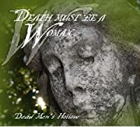 Death Must be a Woman by Dead Men's Hollow (2008-09-16)