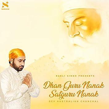 Dhan Guru Nanak Satguru Nanak