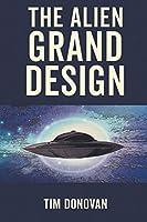 The Alien Grand Design