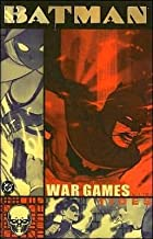[(Batman War Games: Act 2)] [ Created by DC Comics ] [July, 2005]