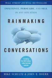 Best Sales Books includes Rainmaking Conversations: Influence, Persuade, and Sell in Any Situation