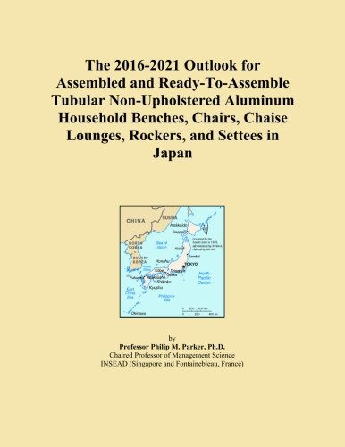 The 2016-2021 Outlook for Assembled and Ready-To-Assemble Tubular Non-Upholstered Aluminum Household Benches, Chairs, Chaise Lounges, Rockers, and Settees in Japan