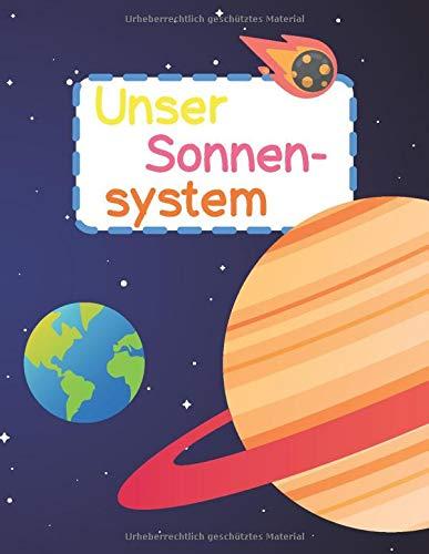 Unser Sonnensystem: Welche Planeten gibt es in unserem Sonnensystem? Wie weit sind sie von der Sonne weg? Ist auf anderen Planeten Leben möglich? Alle ...   zum Vor- und Selbstlesen   ab 3 Jahren