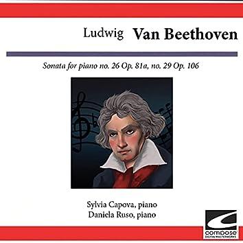 Ludwig van Beethoven: Sonata for piano No. 26 - Op. 81a, No. 29 - Op. 106