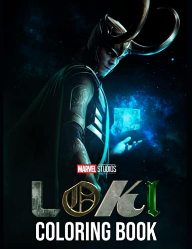 Loki Coloring Book: Great Gifts For Those Who Love Loki. A Book Giving Many Illustrations For Relax And Relieve Stress