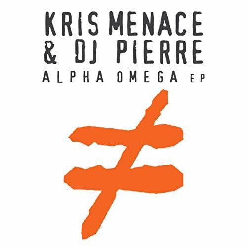 Kris Menace & DJ Pierre