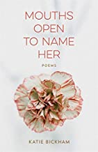 Mouths Open to Name Her: Poems (Barataria Poetry) (English E