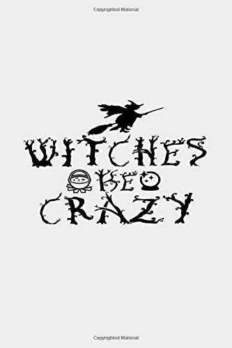 Witches ARE CRAZY: | College Ruled Line Paper |