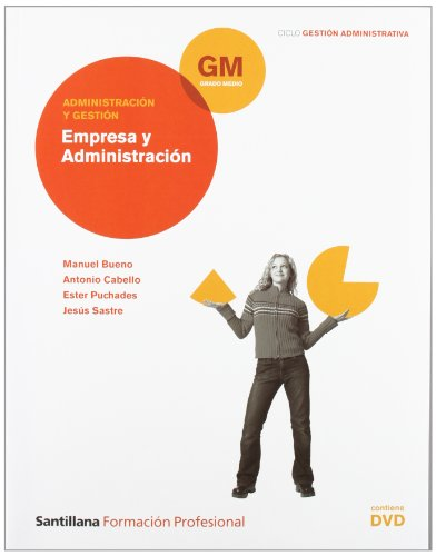 Administración y Gestión Empresa y Administración Gm Ciclo Gestión Administrativa Santillana Fp