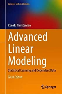 Advanced Linear Modeling: Statistical Learning and Dependent Data (Springer Texts in Statistics)