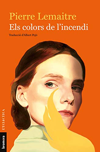 Els Colors De L'Incendi: 300 (L'Eclèctica)