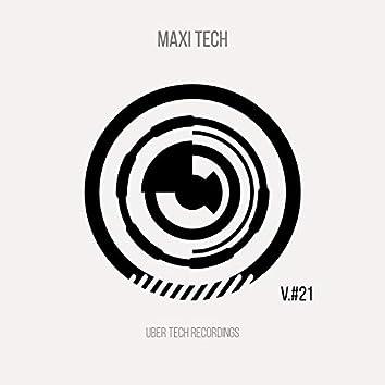 Maxi Tech VOLUME 21