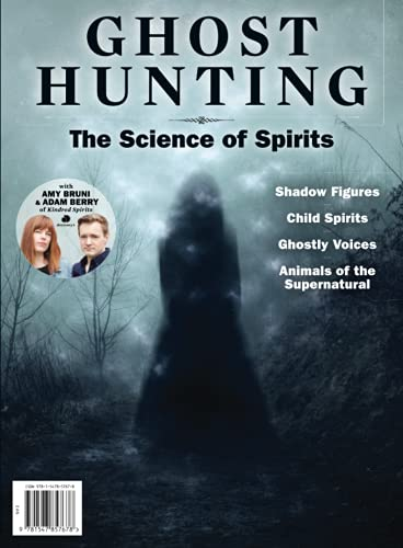 Compare Textbook Prices for Ghost Hunting The Science of Spirits  ISBN 9781547857678 by The Editors of Ghost Hunting