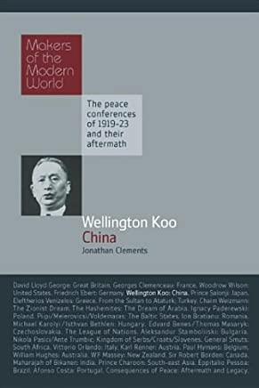 Wellington Koo: China: Makers of the Modern World
