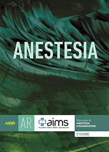 Manuale di anestesia e rianimazione