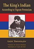 The King's Indian According to Tigran Petrosian