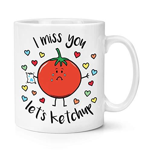 I Miss You Vamos Ketchup 10oz Taza